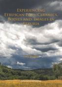 Experiencing Etruscan Pots