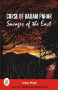 Curse of Badam Pahar