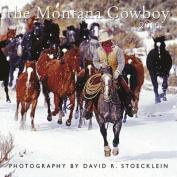 2016 Montana Cowboy Wall Calendar