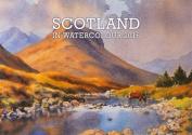 Scotland in Watercolour 2016