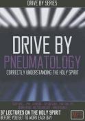 Drive by Pneumatology