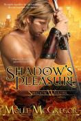 Shadow's Pleasure
