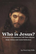 Who Is Jesus? Study Edition