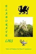 Elaborate Lies