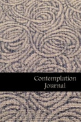 Contemplation Journal: Ropes