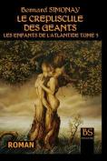 Le Crepuscule Des Geants [FRE]