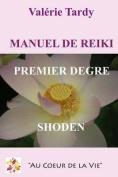 Manuel de Reiki Premier Degre [FRE]