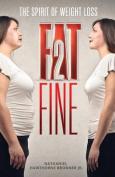 Fat2fine