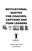 Motivational Quotes for Coaches, Captains and Team Leaders