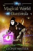 The Magical World of Dantonia