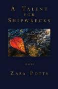 A Talent for Shipwrecks