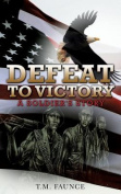Defeat to Victory
