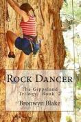 Rock Dancer