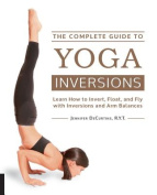 The Complete Guide to Yoga Inversions