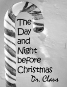 The Day and Night Before Christmas