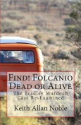 Find! Folcanio Dead or Alive