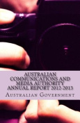 Australian Communications and Media Authority Annual Report 2012-2013