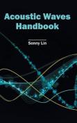 Acoustic Waves Handbook