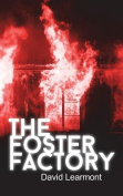 The Foster Factory