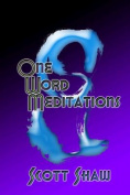One Word Meditations