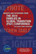 Insights and Interviews from the 2014 Families in Global Transition Conference