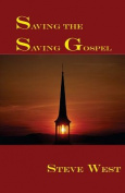 Saving the Saving Gospel