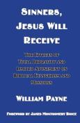 Sinners, Jesus Will Receive