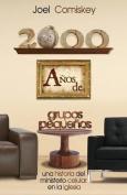 2000 Anos de Grupos Pequenos [Spanish]