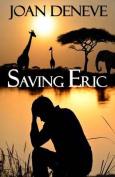 Saving Eric