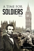 A Time for Soldiers