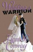 Wedding a Warrior