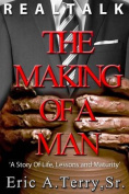 Realtalk: The Making of a Man
