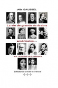 La Vie de Grands Ecrivains Americains... En Un Eclair Et a Rebours [FRE]