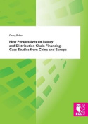 New Perspectives on Supply and Distribution Chain Financing