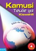 Kamusi Teule YA Kiswahili. Kilele Cha Lugha [SWA]