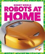Robots at Home (Robot World)