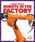 Robots in the Factory