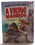 How to Live Like a Viking Warrior