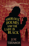 Sherlock Holmes and the Lady in Black