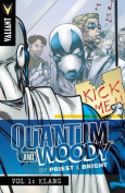 Quantum and Woody by Priest & Bright Volume 1