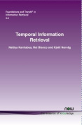 Temporal Information Retrieval