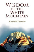 Wisdom of the White Mountain