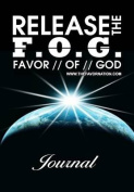 Releasethe Fog(favor of God)Journal