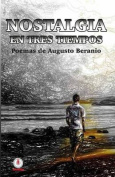 Nostalgia En Tres Tiempos [Spanish]