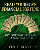 Read Your Own Financial Fortune