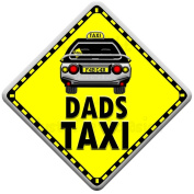 DADS TAXI Baby on Board Car Window Sign