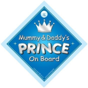 Mummy & Daddy's Prince On Board Car Sign, Prince On Board, Prince Car Sign, Car Sign, Baby On Board Sign, Baby on board, Novelty Car Sign, Baby Car Sign