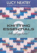 Lucy Neatby Knitting Essentials 2 Take Lucy Home! DVD