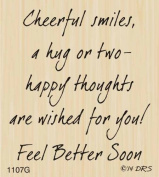 Cheerful Smiles Get Well Greeting Rubber Stamp By DRS Designs