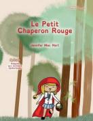 Le Petit Chaperon Rouge - Adapte Aux Lecteurs Dyslexiques [FRE]
